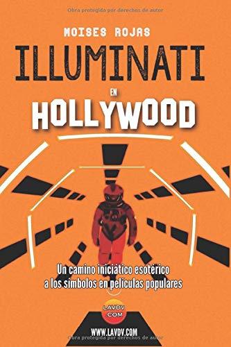 Illuminati en Hollywood: Hollywood Oculto (segunda parte)