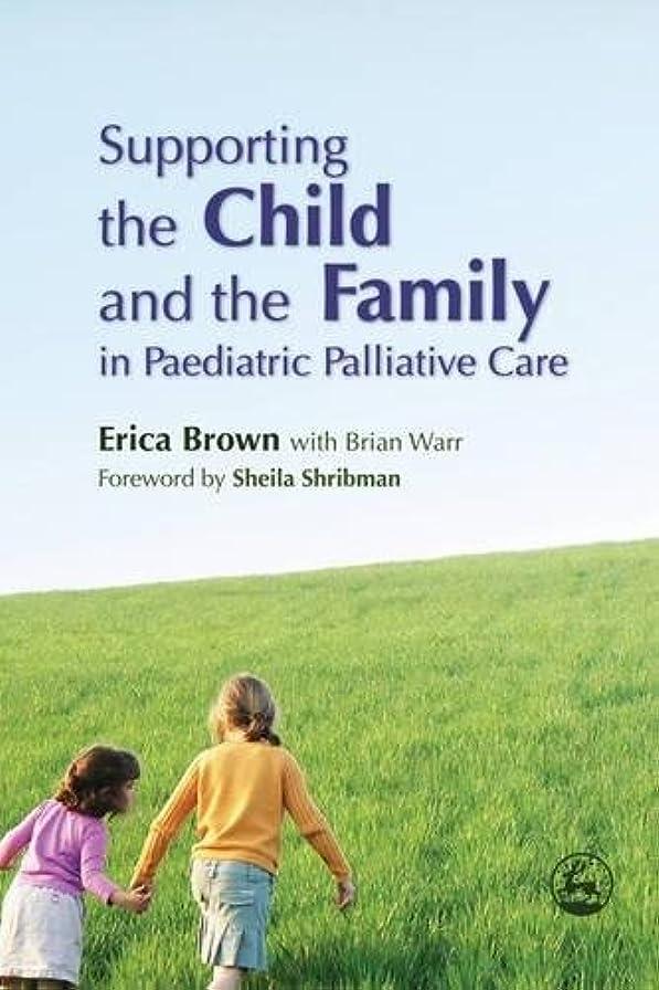豊富に指紋分岐するSupporting the Child and the Family in Pediatric Palliative Care