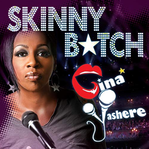 Gina Yashere: Skinny Bitch audiobook cover art