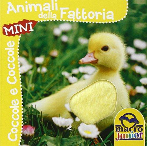 Animali della fattoria. Coccole e coccole mini. Ediz. illustrata