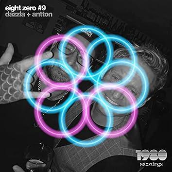 Eight Zero #9