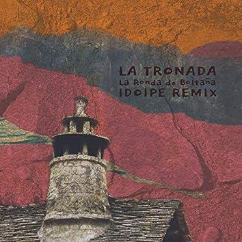 La Tronada (Idoipe Remix)