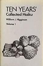 Ten Years' Collected Haiku: Volume 1