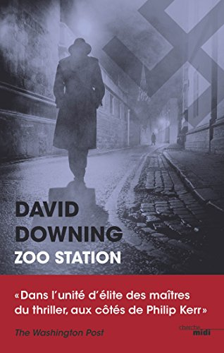 Zoo Station (Thriller) (French Edition)