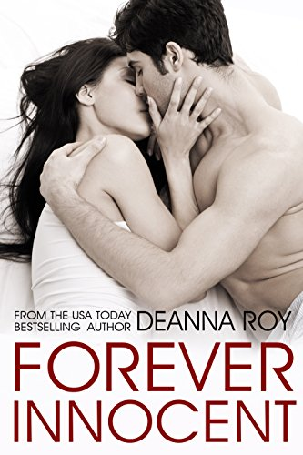 Forever Innocent (The Forever Series, Book 1) by [Deanna Roy]