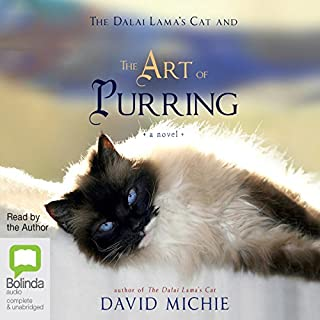 The Art of Purring                   By:                                                                                                                                 David Michie                               Narrated by:                                                                                                                                 David Michie                      Length: 5 hrs and 53 mins     39 ratings     Overall 4.8