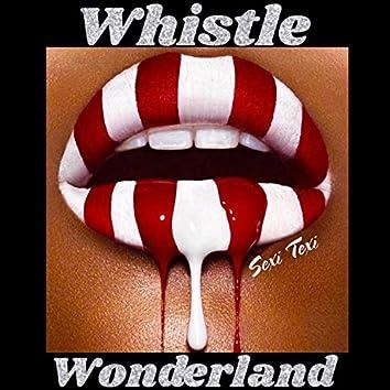 Whistle Wonderland