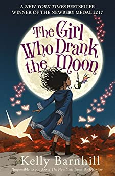 The Girl Who Drank the Moon by [Kelly Barnhill]