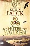 Die Hüter der Wolken: Roman (Allgemeine Reihe. Bastei Lübbe Taschenbücher)