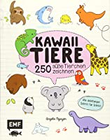 Kawaii Tiere: 250 suesse Tierchen zeichnen - Alle Anleitungen Schritt fuer Schritt