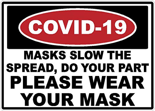 Safety | Covid-19 | Masks Slow Spread | Sign | Decal | Sticker | Coronavirus | Health | Made in Texas USA | 10 x 7