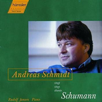 Schumann, R: Dichterliebe, Op. 48 / Liederkreis, Op. 24 / Belsatzar, Op. 57