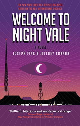 Welcome to Night Vale: A Novel (English Edition)