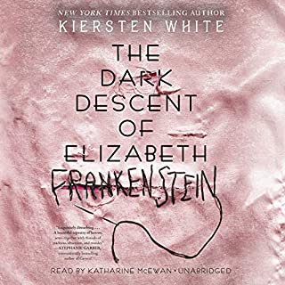 The Dark Descent of Elizabeth Frankenstein audiobook cover art