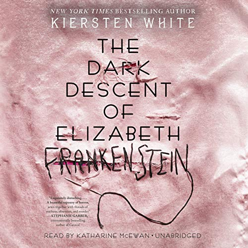 The Dark Descent of Elizabeth Frankenstein cover art