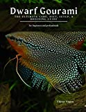 Dwarf Gourami: The Ultimate Care, Diet, Setup, & Breeding Guide