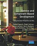 Service- and Component-based Development: Using the Select Perspective and UML