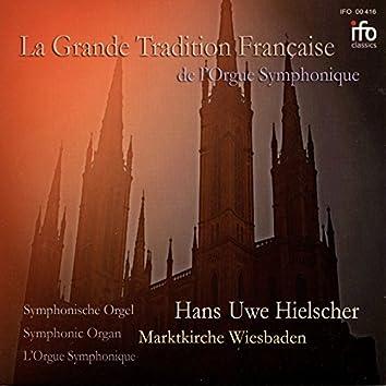 La grande tradition Française de l'orgue symphonique (Symphonische Orgel Martinskirche, Wiesbaden)