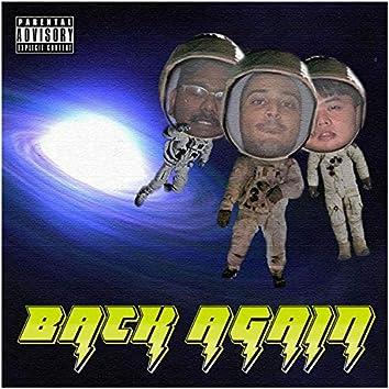 Back Again (feat. Bubba D & Jun)