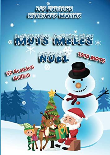 Mots Mêlés Noël: Cahier de Mots Mêlés pour enfants et adultes sur le thème de Noël - 1040 Mots - 52 Grilles avec Solutions - Grand Format A4 - Gros caractères - Idée cadeau noël