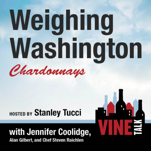 Weighing Washington Chardonnays audiobook cover art