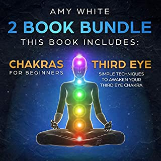 Chakras & the Third Eye: 2 Books in 1 audiobook cover art