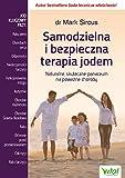 Samodzielna i bezpieczna terapia jodem (Polish Edition)