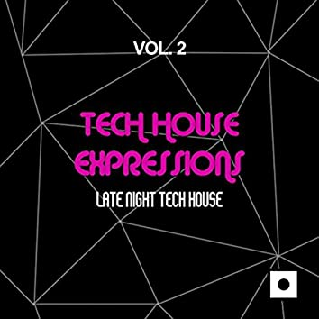 Tech House Expressions, Vol. 2 (Late Night Tech House)