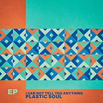 I Can Not Tell You Anything - EP