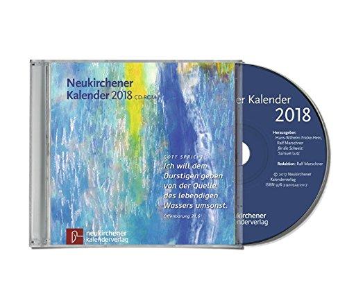 Neukirchener Kalender 2018, 1 CD-ROMEnthält sämtliche Texte der Kalender der Jahre 2017-2018 und