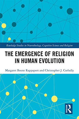 The Emergence of Religion in Human Evolution (Routledge Studies in Neurotheology, Cognitive Science and Religion) (English Edition)