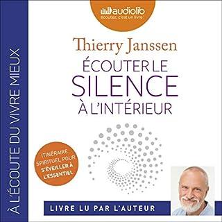 Couverture de Écouter le silence à l'intérieur