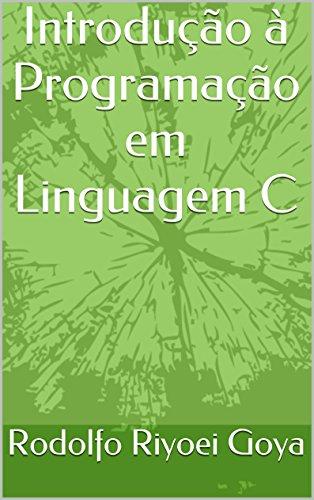 Introdução à Programação em Linguagem C