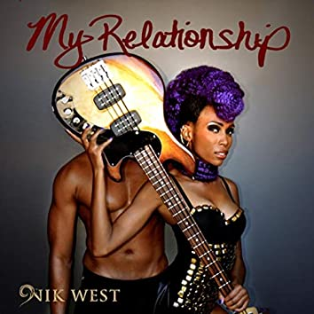 My Relationship (feat. Orianthi & Big Sam's Funky Nation)