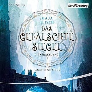 Das gefälschte Siegel     Die Neraval-Sage 1              Autor:                                                                                                                                 Maja Ilisch                               Sprecher:                                                                                                                                 Peter Lontzek                      Spieldauer: 16 Std. und 27 Min.     47 Bewertungen     Gesamt 4,3