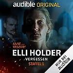 Elli Holder - Vergessen. Die komplette 1. Staffel Titelbild