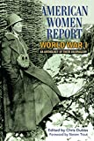 American Women Report World War I: An Anthology of Their Journalism