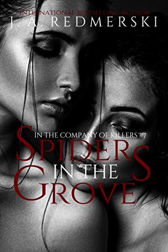 Spiders in the Grove (In The Company of Killers Book 7) (English Edition)