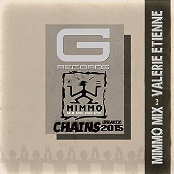 Chains Remix 2015 (feat. Valerie Etienne)