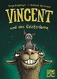Vincent und das Geisterlama: Kinderbuch ab 7 Jahre - Präsentiert von Loewe Wow! - Wenn Lesen WOW! macht
