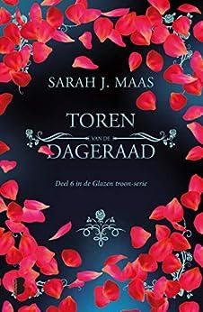 Toren van de dageraad (Glazen troon Book 6) van [Sarah J. Maas, Gerdien Beelen]