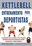 Kettlebell, entrenamiento para deportistas / Kettlebell, sports training (Spanish Edition) by Dave Bellomo(2011-05-01)