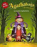 Moi, je lis ! Agathabaga - La cousine végétarienne - Dès 8 ans