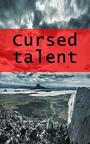 Cursed talent