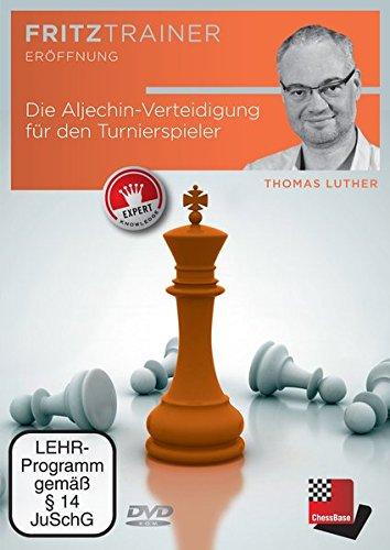 Thomas Luther: Die Aljechin-Verteidigung für den Turnierspieler