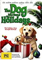 the dog who saved the holidays - The Dog Who Saved the Holidays (1 DVD)