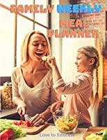 Family Weekly Meal Planner - Breakfast, Lunch, and Dinner Planning Pages with Weekly Grocery Shopping List