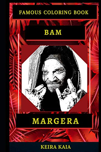 Bam Margera Famous Coloring Book: Great Jackass Inspired Coloring Book for Adults