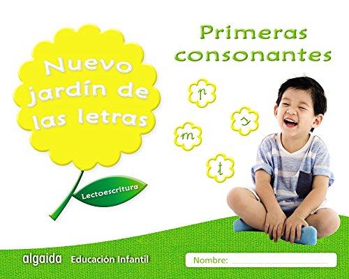 Nuevo jardín de las letras. Primeras consonantes (Educación Infantil Algaida. Lectoescritura) -...