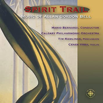 Bell: Spirit Trail - The Music of Allan Gordon Bell
